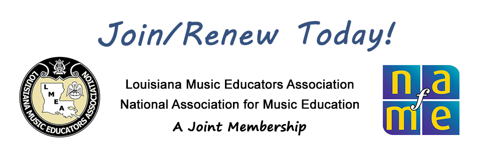 Join or renew your membership in LMEA and NAfME - a Joint Membership