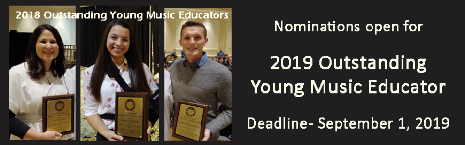2018 Outstanding Young Music Educator Award Recipients and Deadline for 2019 Nominations