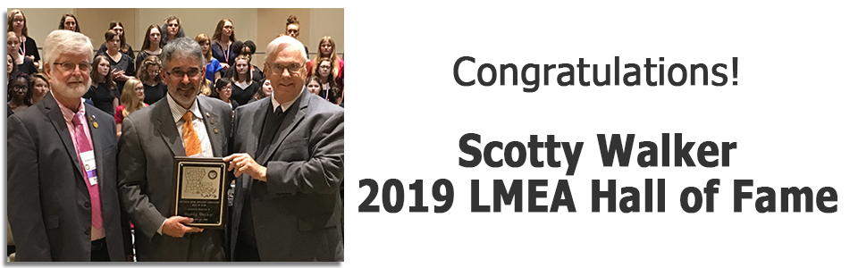2019 LMEA Hall of Fame – Scotty Walker
